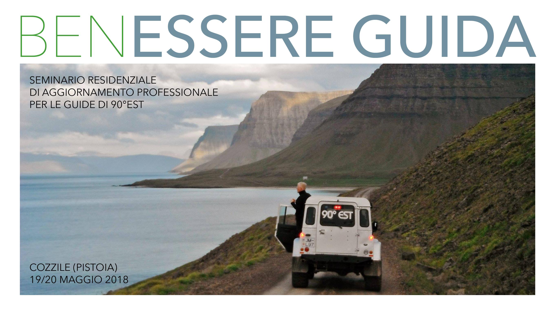 BenEssere Guida (turistica): un seminario esperienziale di aggiornamento professionale per 90°EST.